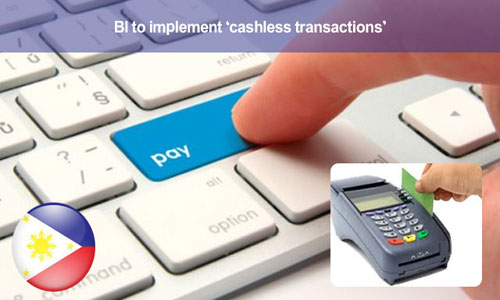 BI to execute cashless transactions