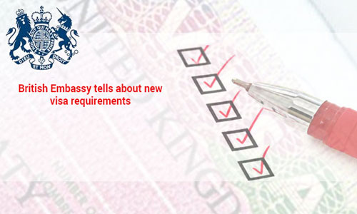 British Embassy reveals new visa requirements