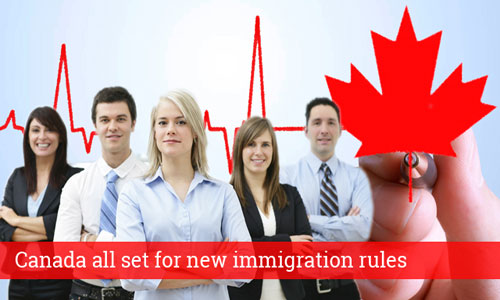 Canada all set for new immigration rules