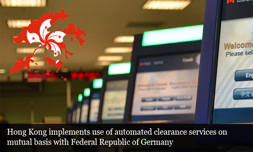 Hong Kong performs automated clearance services mutually with Germany