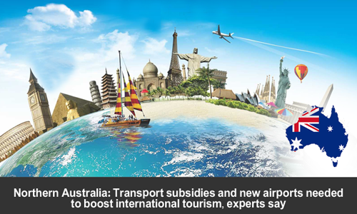 Northern Australia should have new airports to enhance tourism