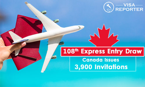 108th Express Entry Draw- Canada issues 3,900 invitations