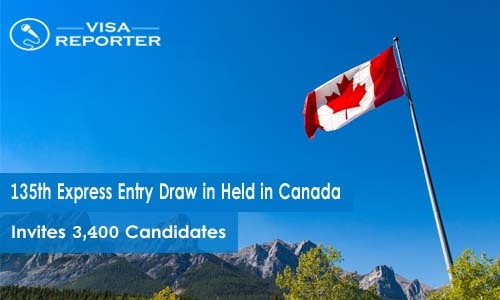 135th Express Entry Draw in Held in Canada - Invites 3,400 Candidates