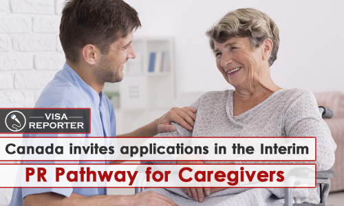 Canada invites applications in the Interim PR pathway for Caregivers