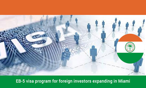 Miami makes extensive EB-5 visa program for foreign investors