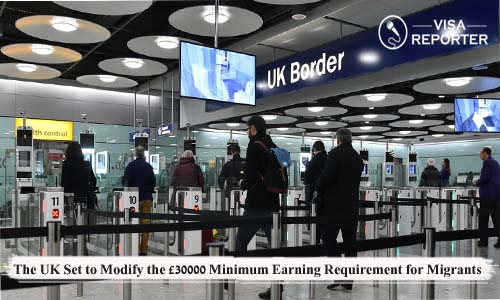 The UK Set to Modify the �30000 Minimum Earning Requirement for Migrants