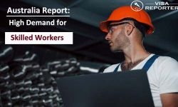 Australia Report - High Demand for Skilled Workers