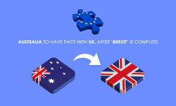 Australia to have pact with UK, after 'Brexit' is complete