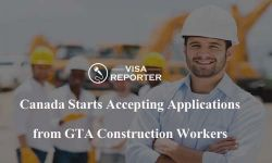 Canada Starts Accepting Applications from GTA Construction Workers
